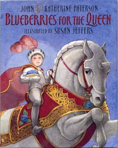 blueberries for the queen by john and katherine paterson 239x300 My Sons Epic Third Birthday Celebrations