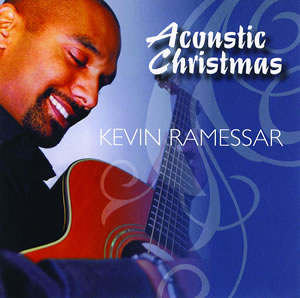 Kevin Ramessar Acoustic Christmas highquality An Unabashed Christmas Post