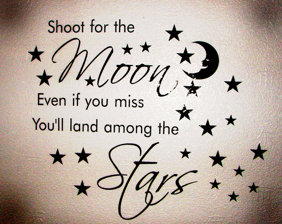 Shoot for the moon by livinganlie Belated Not So Lofty Resolutions